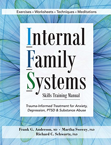 Internal family systems skills training manual trauma informed internal family systems skills training manual trauma informed treatment for anxiety depression fandeluxe Choice Image