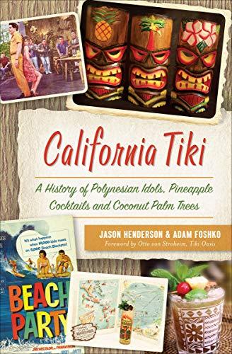 Amazon California Tiki A History Of Polynesian Idols