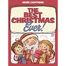 The Best Christmas Ever!: Christmas Stories, Christmas Jokes, and Games