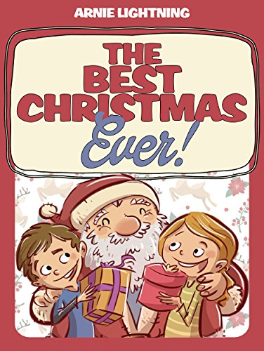 the best christmas ever christmas stories christmas jokes and games by - Best Christmas Stories