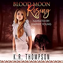 Blood Moon Rising (The Keeper Saga Book 8) Audiobook by K. R. Thompson Narrated by Marnye Young