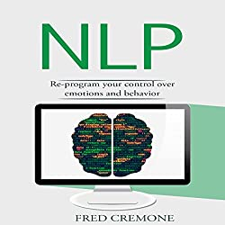 NLP: Neuro Linguistic Programming