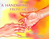 A Handshake from Heaven, Carol S. Bannon, 1592981534