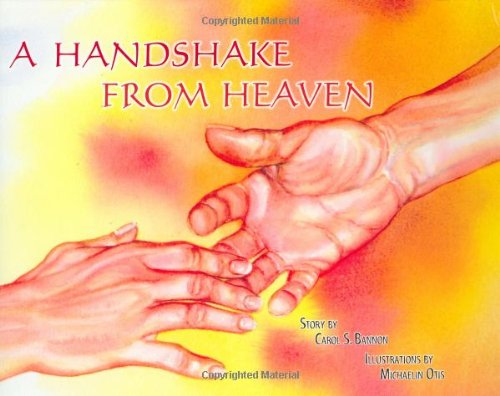 Read Online A Handshake From Heaven pdf