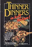 Thinner Dinners in Half the Time, Carole Kruppa, 0940625326