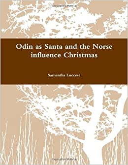 Odin As Santa And The Norse Influence Christmas: Samantha Luccese ...