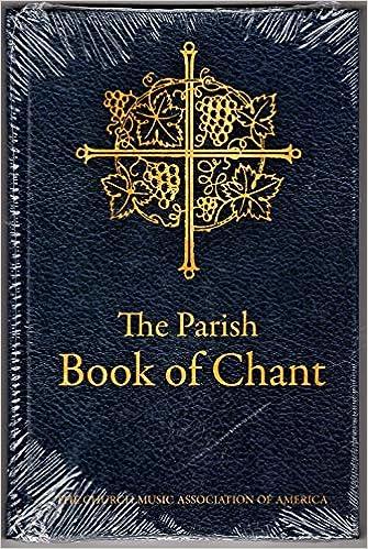 Parish Book of Chant: Richard Rice: 9780984865291: Amazon com: Books