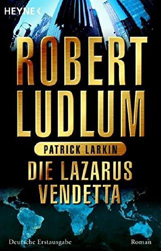 Die Lazarus-Vendetta. Roman (COVERT ONE, Band 5)