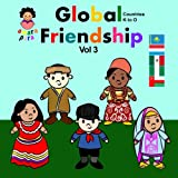 Global Friendship Vol 3: Global Friendship Vol 3 Kazakhstan - Oman (Amara Para Global Friendship)