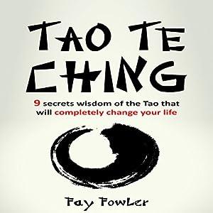 Tao Te Ching: 9 Secrets Audiobook