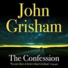 The Confession Audiobook by John Grisham Narrated by Scott Sowers