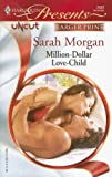 Million-Dollar Love-Child, Sarah Morgan, 0373233469