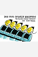 The Five Chinese Brothers by Claire Huchet Bishop (1938-10-07) Hardcover