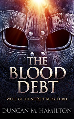 [D0wnl0ad] The Blood Debt: Wolf of the North Book 3 T.X.T