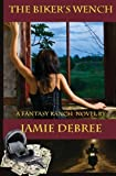 The Biker's Wench, Jamie DeBree, 0983198888