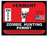 Vermont Zombie Hunting Permit(Bumper Sticker)
