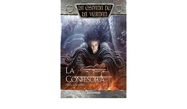 la confesora de terry goodkind