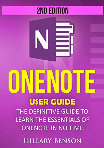 onenote-onenote-user-guide-the-definitive-guide-to-learn-the-essentials-of-onenote-in-no-time-2nd-ed