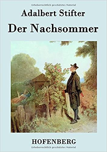 Rapidshare eBooks herunterladen Der Nachsommer (German Edition) 3843070830 in German PDF by Adalbert Stifter