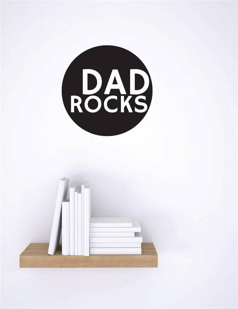 16 x 16 Black Design with Vinyl RE 2 C 2277 Dad Rocks Image Quote Vinyl Wall Decal Sticker