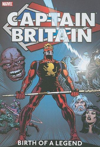 Captain Britain - Volume 1: Birth of a Legend