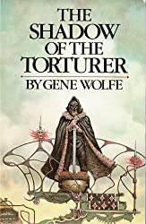 The Shadow of the Torturer (The Book of the New Sun, 1) Hardcover – May, 1980 by Gene Wolfe
