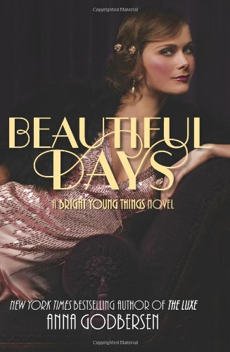 Beautiful Days: A Bright Young Things Novel