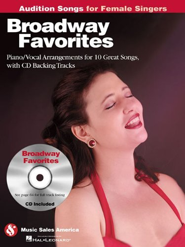 Broadway Favorites [With CD (Audio)] (Audition Songs for Female Singers) (2010-01-01)