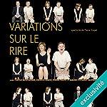 Variations sur le rire | Pierre Trapet