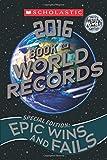 Scholastic Book of World Records 2016 (Best & Buzzworthy)