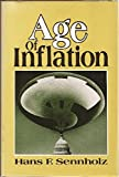 Age of Inflation, Hans F. Sennholz, 0882792342