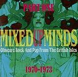 Mixed Up Minds [Pt. 1]