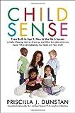 Child Sense, Priscilla J. Dunstan, 055380667X