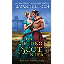 It's Getting Scot in Here (Wild Wicked Highlanders)