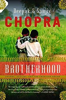 Brotherhood: Dharma, Destiny, and the American Dream by [Chopra, Deepak, Chopra, Sanjiv]