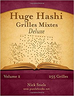 Huge Hashi Grilles Mixtes Deluxe - Volume 2 - 255 Grilles