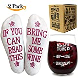 """Funny Wine Glass + Wine Socks - Perfect gift sets women with an UNBREAKABLE 16 oz / 450ml, BPA Free Funny Wine Glass for Women combined with Funny Wine Socks""""If You Can Read This, Bring Me Some Wine"""""""