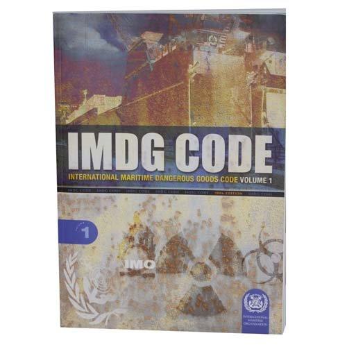 IMDG (International Maritime Dangerous Goods) Code (Volume 1, 2006 Edition)