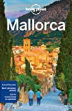 Lonely Planet Mallorca 4th Ed.: 4th Edition