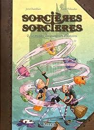 Sorcières sorcières, tome 2 : Le mystère des mangeurs d'histoires (BD) par Joris Chamblain