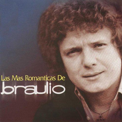 ... Las Mas Romanticas de Braulio