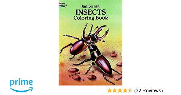 Insects Coloring Book Dover Nature Jan Sovak Books 0800759279982 Amazon