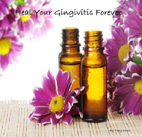Heal Gingivitis Forever