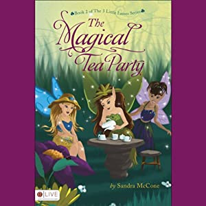 The Magical Tea Party Audiobook