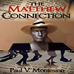 The Matthew Connection | Paul V. Montesino