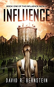 Influence: Book One in the Young Adult Science Fiction Influence Series by [Bernstein, David R.]