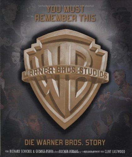 You must remember this: Die Warner Bros. story