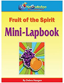 graphic about Fruit of the Spirit Printable titled The Fruit of the Spirit Mini-Lapbook: In addition Absolutely free Printable