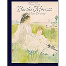 Berthe Morisot: 129 Master Drawings