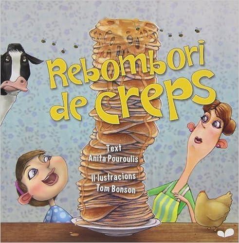 Rebombori De Creps )pancake Pandemonium - Catalan Edition) by Anita Pouroulis (2012-10-30)
